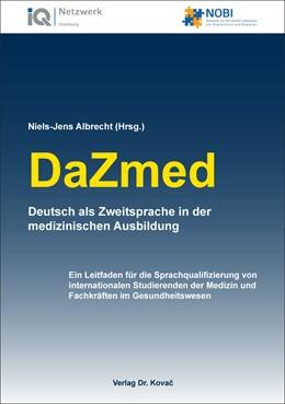 Abbildung von Albrecht   DaZmed – Deutsch als Zweitsprache in der medizinischen Ausbildung   1. Auflage   2016   95   beck-shop.de