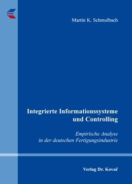Abbildung von Schmulbach   Integrierte Informationssysteme und Controlling   2016   Empirische Analyse in der deut...   141