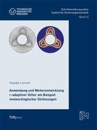 Anwendung und Weiterentwicklung r-adaptiver Gitter am Beispiel meteorologischer Strömungen | Liersch, 2015 | Buch (Cover)