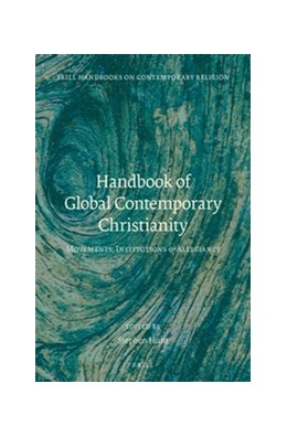 Abbildung von Handbook of Global Contemporary Christianity | approx. xxxv, 426 pp., index | 2016 | Movements, Institutions, and A... | 12