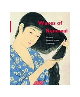 Abbildung von Uhlenbeck / Newland / de Vries | Waves of renewal: modern Japanese prints, 1900 to 1960 | 2016 | Selections from the Nihon no H...