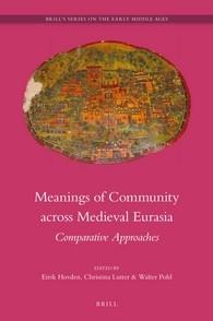 Abbildung von Meanings of Community across Medieval Eurasia | 2016