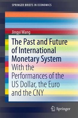 Abbildung von Wang   The Past and Future of International Monetary System   1. Auflage   2015   beck-shop.de