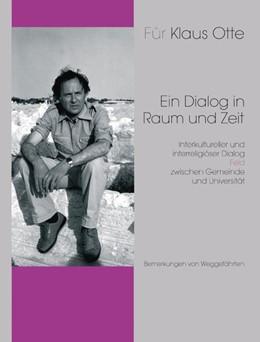 Abbildung von Otte / Otte-Varolgil | Ein Dialog zwischen Raum und Zeit | 1. Auflage | 2015 | beck-shop.de