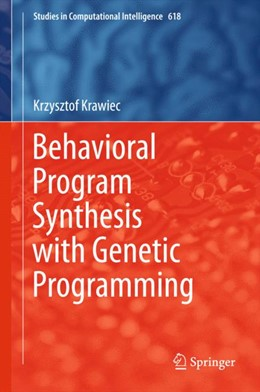 Abbildung von Krawiec | Behavioral Program Synthesis with Genetic Programming | 1st ed. 2016 | 2015 | 618