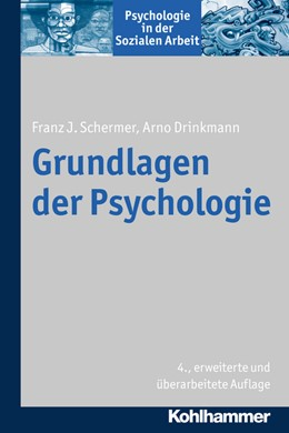 Abbildung von Schermer / Drinkmann | Grundlagen der Psychologie | 4., erweiterte und überarbeitete Auflage | 2017 | Bd 1