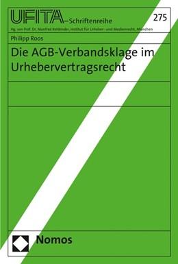 Abbildung von Roos | Die AGB-Verbandsklage im Urhebervertragsrecht | 1. Auflage | 2015 | 275 | beck-shop.de