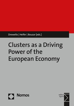 Abbildung von Drewello / Helfer / Bouzar | Clusters as a Driving Power of the European Economy | 2016