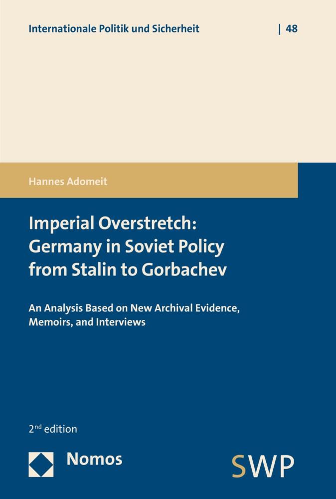 Abbildung von Adomeit | Imperial Overstretch: Germany in Soviet Policy from Stalin to Gorbachev | 2. Auflage | 2016