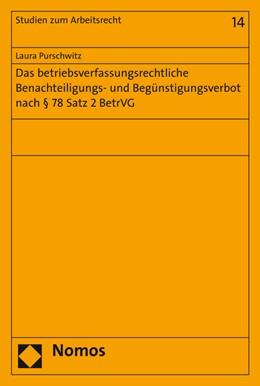 Abbildung von Purschwitz | Das betriebsverfassungsrechtliche Benachteiligungs- und Begünstigungsverbot nach § 78 Satz 2 BetrVG | 1. Auflage | 2015 | 14 | beck-shop.de