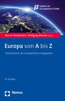 Abbildung von Weidenfeld / Wessels (Hrsg.) | Europa von A bis Z | 14. Auflage | 2016 | Taschenbuch der europäischen I...