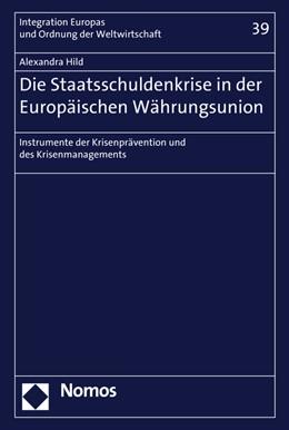 Abbildung von Hild | Die Staatsschuldenkrise in der Europäischen Währungsunion | 2016 | Instrumente der Krisenpräventi... | 39