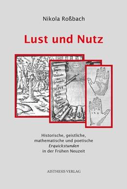 Abbildung von Roßbach | Lust und Nutz | 1. Auflage | 2015 | beck-shop.de