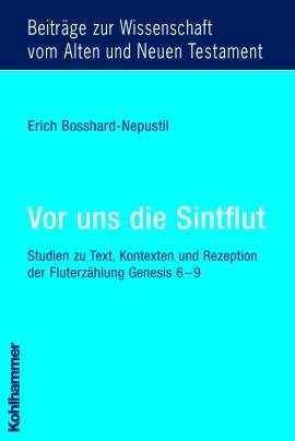 Vor uns die Sintflut | Bosshard-Nepustil, 2005 | Buch (Cover)