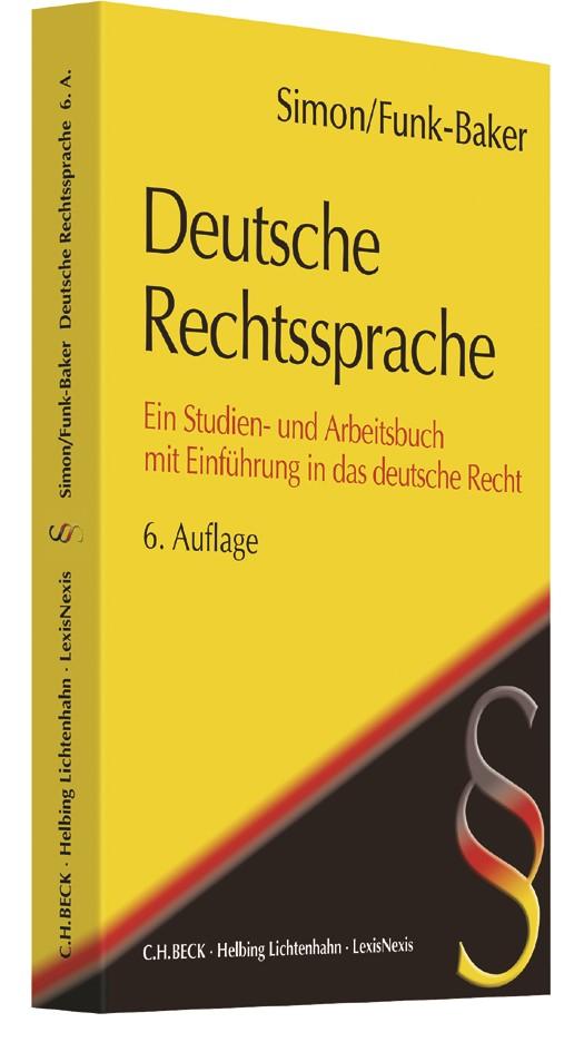 Deutsche Rechtssprache | Simon / Funk-Baker | 6.,  neubearbeitete Auflage, 2017 | Buch (Cover)