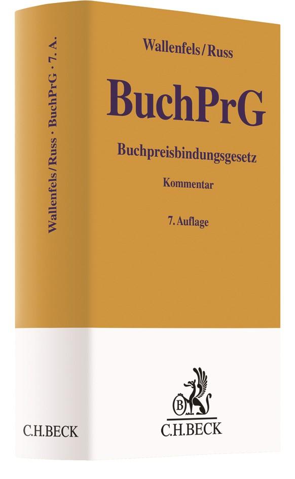 Buchpreisbindungsgesetz: BuchPrG | Wallenfels / Russ | 7., überarbeitete Auflage, 2017 | Buch (Cover)