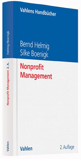 Abbildung von Helmig / Boenigk   Nonprofit Management   2., komplett überarbeitete Auflage   2020
