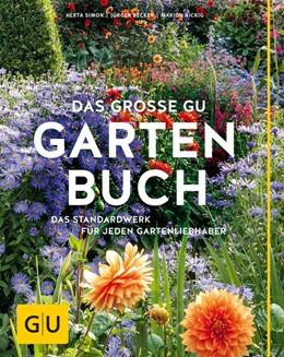 Abbildung von Simon | Das große GU Gartenbuch | 1. Auflage | 2016 | beck-shop.de