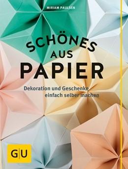 Abbildung von Paulsen   Schönes aus Papier   1. Auflage   2016   beck-shop.de