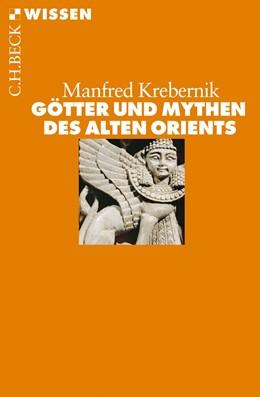 Abbildung von Krebernik | Götter und Mythen des Alten Orients | 2015 | 2708