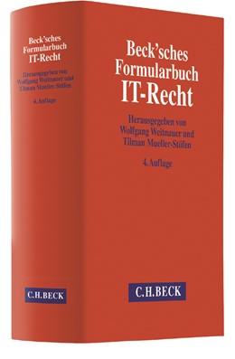 Abbildung von Beck'sches Formularbuch IT-Recht | 4., überarbeitete und erweiterte Auflage | 2017