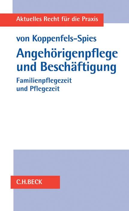 Angehörigenpflege und Beschäftigung | von Koppenfels-Spies, 2016 | Buch (Cover)