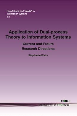 Abbildung von Watts   Application of Dual-process Theory to Information Systems   1. Auflage   2015   2   beck-shop.de