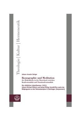 Abbildung von Steiger   Ikonographie und Meditation des Hohenliedes in der Barockzeit zwischen Konfessionalität und Transkonfessionalität   2015   ie »Göttliche Liebesflamme« (1...   19