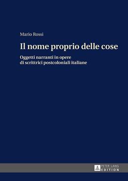 Abbildung von Rossi   Il nome proprio delle cose   1. Auflage   2015   beck-shop.de