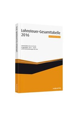 Abbildung von Lohnsteuer-Gesamt-Tabelle 2016 | 1. Auflage | 2016 | beck-shop.de