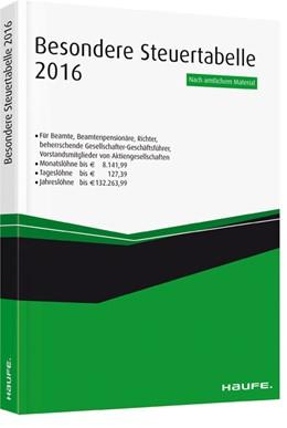 Abbildung von Besondere Steuertabelle 2016   1. Auflage   2016   beck-shop.de