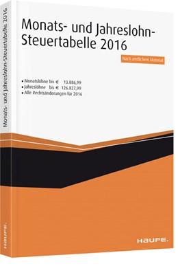 Abbildung von Monatslohn-Steuertabelle 2016 | 1. Auflage | 2016 | beck-shop.de