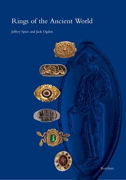 Abbildung von Spier / Ogden | Rings of the Ancient World | 1. Auflage | 2015 | beck-shop.de