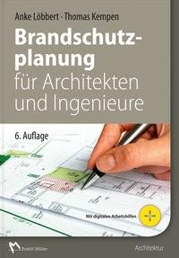 Brandschutzplanung für Architekten und Ingenieure | Löbbert / Kempen | 6. Auflage, 2018 | Buch (Cover)