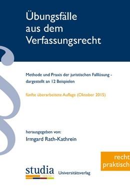 Abbildung von Rath-Kathrein | Übungsfälle aus dem Verfassungsrecht | 5. Auflage | 2015 | beck-shop.de