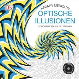 Abbildung von Kreativ meditativ Optische Illusionen | 2016 | Strich für Strich entspannen