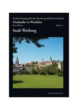 Abbildung von Denkmäler in Westfalen - Kreis Höxter - Band 1.1 - Stadt Warburg | 1. Auflage | 2015 | beck-shop.de