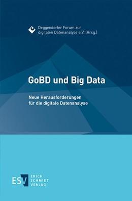 Abbildung von Deggendorfer Forum zur digitalen Datenanalyse e. V.(Hrsg.) | GoBD und Big Data | 1. Auflage | 2015 | beck-shop.de