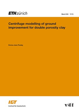Abbildung von Pooley | Centrifuge modelling of ground improvement for double porosity clay | 2015 | 246