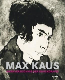 Abbildung von Krause | Max Kaus | 2016 | Werkverzeichnis der Druckgrafi...