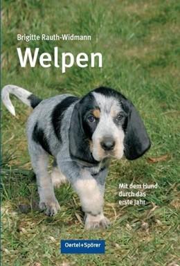 Abbildung von Rauth-Widmann | Welpen | 1. Auflage | 2015 | beck-shop.de