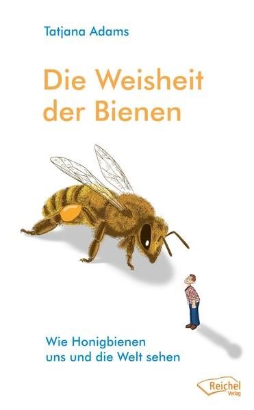 Die Weisheit der Bienen | Adams, 2016 | Buch (Cover)