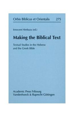 Abbildung von Himbaza | Making the Biblical Text | 1. Auflage | 2015 | beck-shop.de