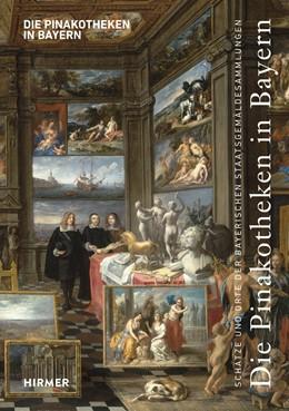 Abbildung von Maaz   Die Pinakotheken in Bayern   1. Auflage   2015   beck-shop.de