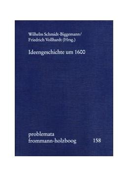 Abbildung von Holzboog | Ideengeschichte um 1600 | 2017 | Konstellationen zwischen Schul... | 158
