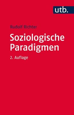 Abbildung von Richter | Soziologische Paradigmen | 2. vollständig überarbeitete Auflage | 2016 | Eine Einführung in klassische ...