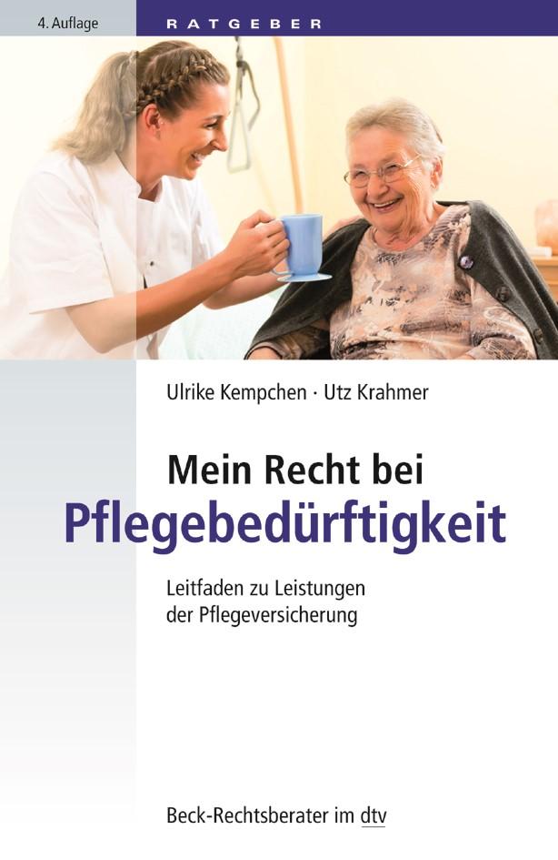 Mein Recht bei Pflegebedürftigkeit | Kempchen / Krahmer | 4. Auflage, 2018 | Buch (Cover)