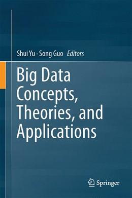 Abbildung von Yu / Guo | Big Data Concepts, Theories, and Applications | 1st ed. 2016 | 2016