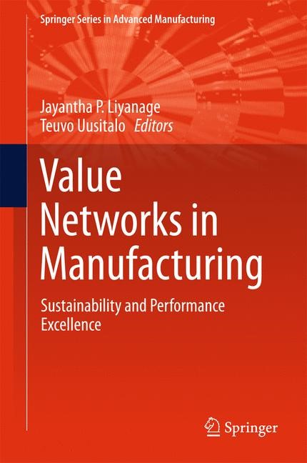 Value Networks in Manufacturing | Liyanage / Uusitalo | 1st ed. 2017, 2016 | Buch (Cover)