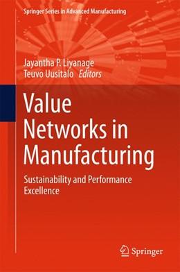 Abbildung von Liyanage / Uusitalo   Value Networks in Manufacturing   1. Auflage   2016   beck-shop.de